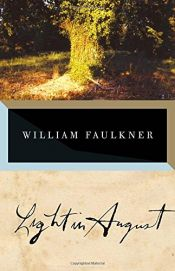 book cover of Light in August by William Faulkner