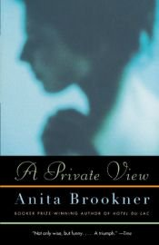 book cover of A private view by Anita Brookner