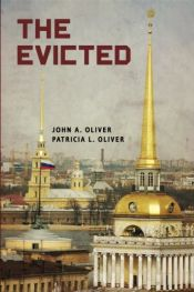 book cover of The Evicted by John A Oliver