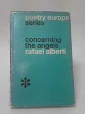 book cover of Concerning the Angels by Rafael Alberti