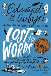 book cover of Lost for Words: A Novel by Edward St.Aubyn