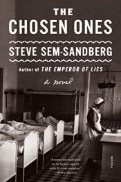 book cover of The Chosen Ones: A Novel by Steve Sem-Sandberg
