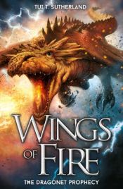 book cover of The Dragonet Prophecy (Wings of Fire) by Tui T. Sutherland