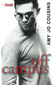 book cover of Off Campus (Bend or Break) (Volume 1) by Amy Jo Cousins