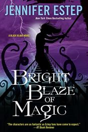 book cover of Bright Blaze of Magic (Black Blade) by Jennifer Estep