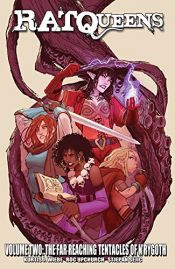 book cover of Rat Queens Volume 2: The Far Reaching Tentacles of N'Rygoth (Rat Queens Tp) by Kurtis J. Wiebe