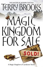 book cover of Magic Kingdom for Sale -- Sold! by Terry Brooks