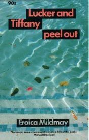 book cover of Lucker And Tiffany Peel Out (90s) by Eroica Mildmay