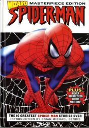 book cover of Spider-Man: Wizard Masterpiece Edition by Stan Lee