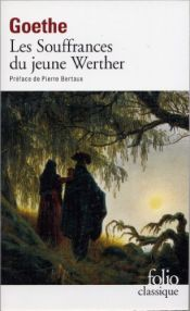 book cover of Les Souffrances du jeune Werther by Johann Wolfgang von Goethe|David Constantine