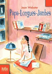 book cover of Papa-Longues-Jambes by Jean Webster