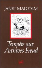 book cover of Tempête aux Archives Freud by Janet Malcolm
