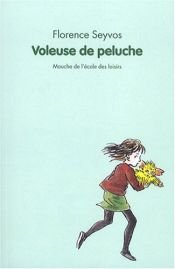 book cover of Voleuse de peluche by Florence Seyvos