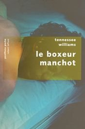 book cover of Le boxeur manchot by Tennessee Williams