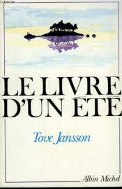 book cover of Le livre d'un été by Tove Jansson