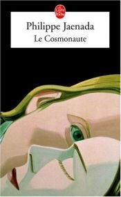 book cover of Le Cosmonaute by Philippe Jaenada