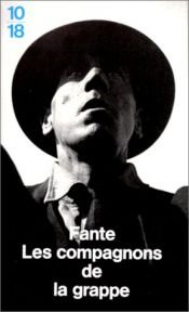 book cover of Les compagnons de la grappe by John Fante
