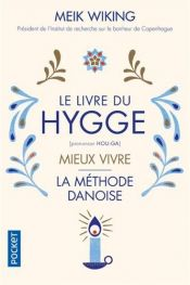 book cover of Le Livre du Hygge by Meik Wiking