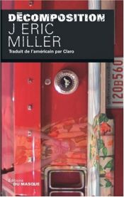 book cover of Décomposition by J. Miller, Eric