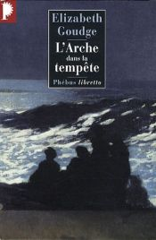 book cover of L'Arche dans la tempête by Elizabeth Goudge