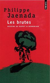 book cover of Les brutes by Philippe Jaenada