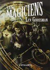 book cover of Les magiciens by Lev Grossman