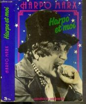 book cover of Harpo et moi : Autobiographie by Rowland Barber|Harpo Marx