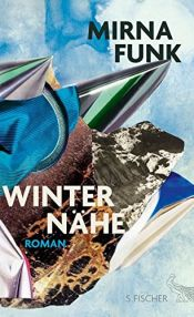 book cover of Winternähe: Roman by Mirna Funk