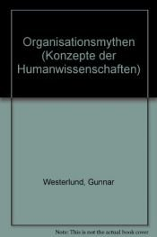 book cover of Organisationsmythen by Gunnar Westerlund