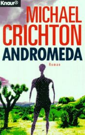 book cover of Andromeda by Michael Crichton