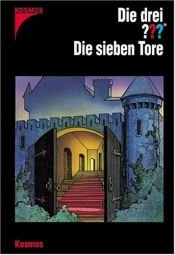 book cover of Die drei ??? Die sieben Tore by André Marx