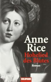 book cover of Hohelied des Blutes by Anne Rice