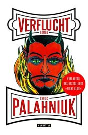 book cover of Verflucht: Roman by Chuck Palahniuk