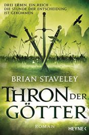 book cover of Thron der Götter: Roman (Thron-Serie, Band 3) by Brian Staveley