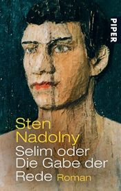 book cover of Selim ou le don du discours by Sten Nadolny