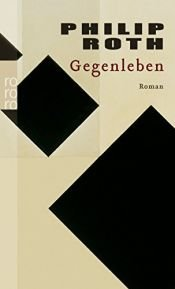 book cover of Gegenleben by Philip Roth