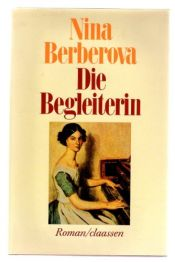 book cover of Die Begleiterin by Nina Nikolajewna Berberowa