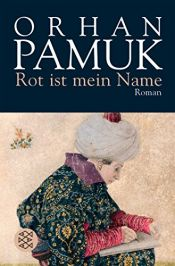 book cover of Rot ist mein Name by Orhan Pamuk