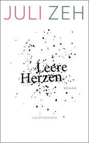 book cover of Leere Herzen: Roman by Juli Zeh