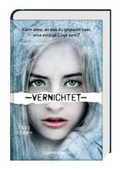 book cover of Vernichtet by Teri Terry