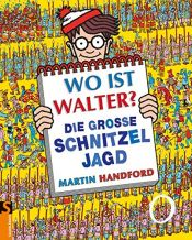 book cover of Wo ist Walter? Die große Schnitzeljagd by Martin Handford