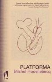 book cover of Platforma by Michel Houellebecq