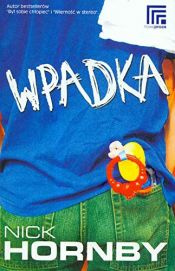 book cover of Wpadka Br by Nick Hornby