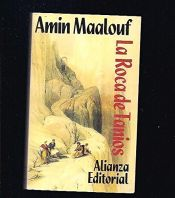 book cover of La roca de Tanios by Amin Maalouf