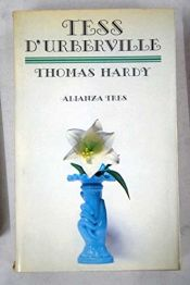 book cover of Tess, la de los d'Urberville by Thomas Hardy
