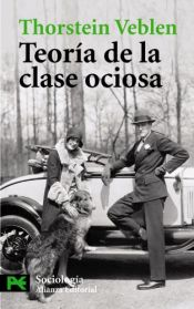 book cover of Teoria De La Clase Ociosa by Thorstein Veblen
