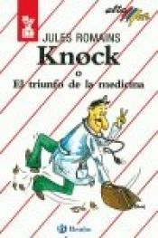 book cover of Knock (Barron's Library of Literary Masterpieces) (Barron's library of literary masterpieces) by Jules Romains