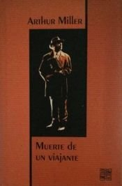 book cover of Muerte de un viajante by Arthur Miller