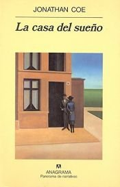 book cover of La Casa del Sueno by Jonathan Coe