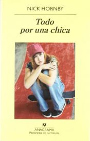 book cover of Todo por una chica by Nick Hornby
